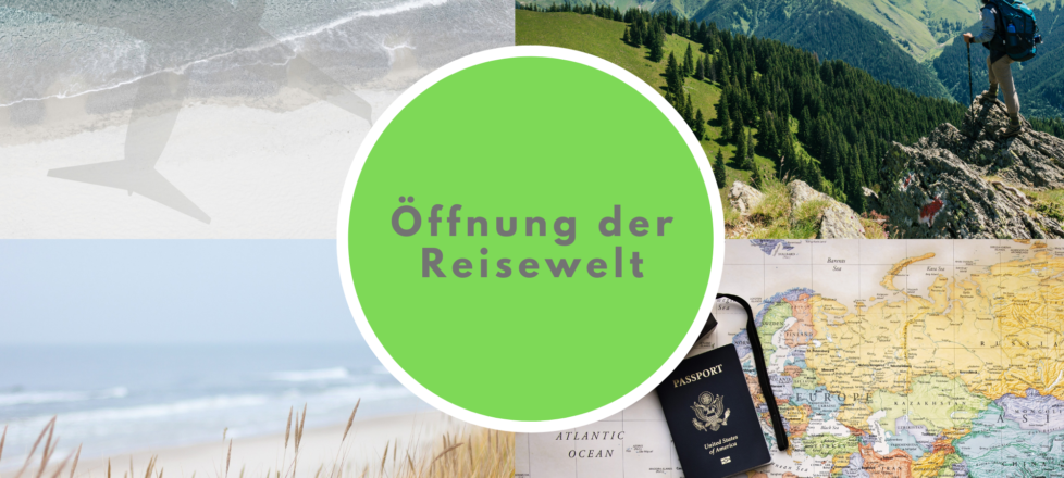 Öffnung der Reisewelt – verschiedene Inspirationen