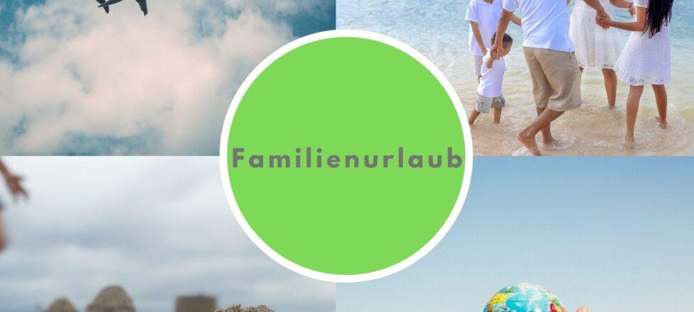 Angebote für den perfekten Familienurlaub